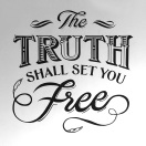Truth set you free